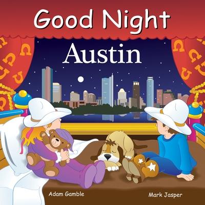 Good Night Austin - Gamble, Adam, and Jasper, Mark