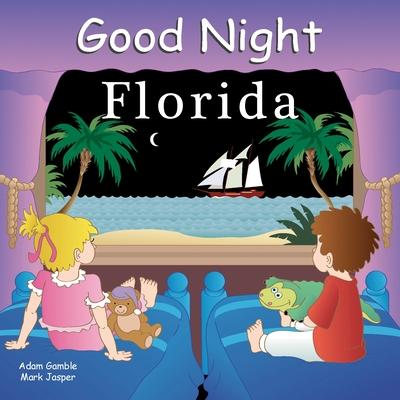 Good Night Florida - Gamble, Adam, and Jasper, Mark