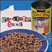 Goodbye Earl [CD5/Cassette Single] - Dixie Chicks