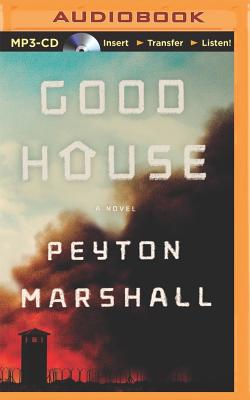 Goodhouse - Damron, Will (Read by), and Marshall, Peyton