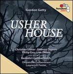 Gordon Getty: Usher House