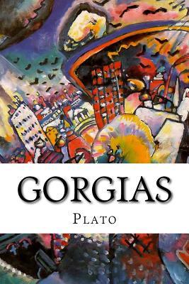 Gorgias - Plato, and Jowett, Benjamin, Prof. (Translated by)
