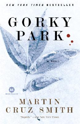 Gorky Park - Smith, Martin Cruz