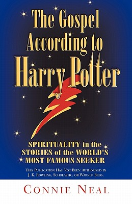 Gospel According to Harry Potter: Spirituality in the Stories of the World's Most Famous Seeker - Neal, Connie, Ms., and Neal, C W