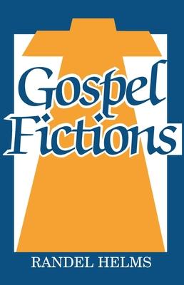 Gospel Fictions - Helms, Randel McCraw