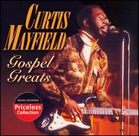 Gospel Greats - Curtis Mayfield