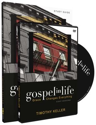 Gospel in Life: Grace Changes Everything - Keller, Timothy