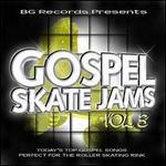 Gospel Skate Jams, Vol. 3