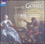 Gossec: Gavotte; Suite de Dances; Symphonies