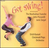 Got Swing! - Erich Kunzel/Cincinnati Pops Orchestra