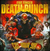 Got Your Six - Five Finger Death Punch