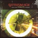 Gothsmack: A Gothic Acoustic Tribute to Gothsmack