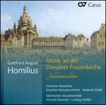 Gottfried August Homilius: Musik an der Dresdner Frauenkirche - Jubiläumsedition