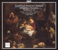 Gottfried Heinrich Stölzel: Christmas Oratorio, Cantatas 6-10 - Britta Schwarz (mezzo-soprano); Henning Voss (alto); Jan Kobow (tenor); Klaus Mertens (bass); Weimarer Barock-Ensemble;...
