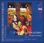 Gottfried Heinrich Stoelzel: Christmas Oratorio, Vol. 2 - Gospel Cantatas
