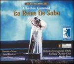 Gounod: La Reine de Saba