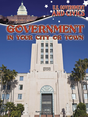 Government in Your City or Town - Kenney, Karen