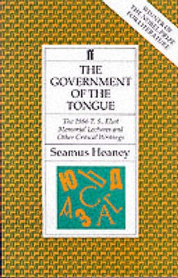 Government of the Tongue - Heaney, Seamus