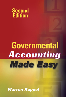 Governmental Accounting Made Easy - Ruppel, Warren