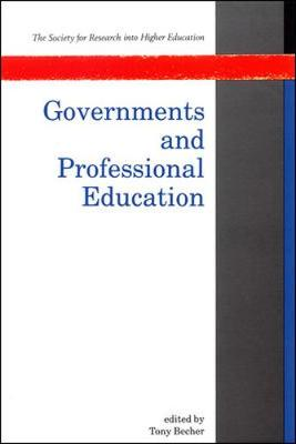Governments and Professional Education - Becher, Tony