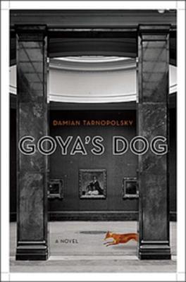 Goya's Dog - Tarnopolsky, Damian
