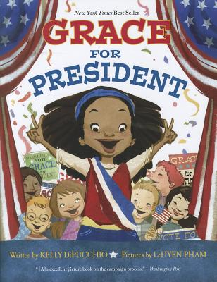 Grace for President - DiPucchio, Kelly