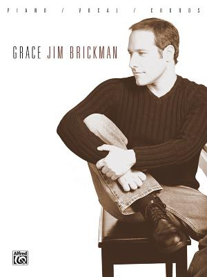 Grace: Piano/Vocal/Chords - Brickman, Jim