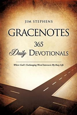 Gracenotes - 365 Daily Devotionals - Stephens, Jim