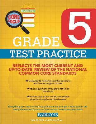 Grade 5 Test Practice for Common Core - M Hall, Lisa