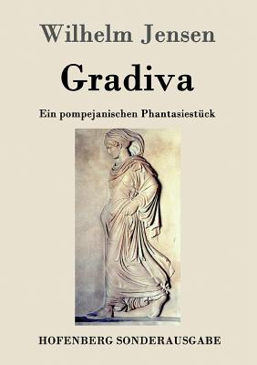 Gradiva - Wilhelm Jensen
