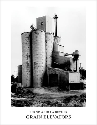Grain Elevators - Becher, Bernd