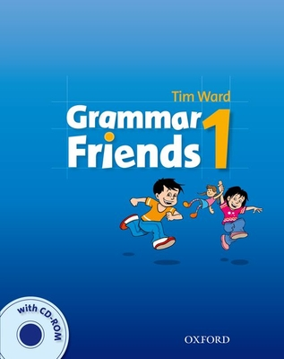 Grammar Friends 1: Student's Book with CD-ROM Pack - Ward, Tim, and Flannigan, Eileen