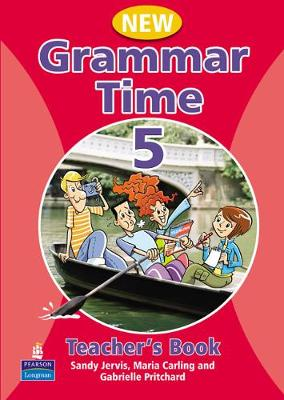 Grammar Time Level 5 Teachers Book New Edition - Jervis, Sandy, and Carling, Maria