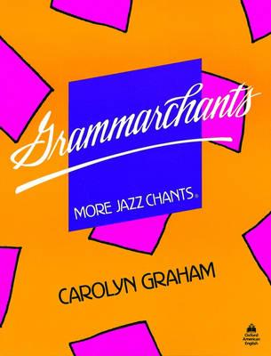 Grammarchants: Student Book - Graham, Carolyn