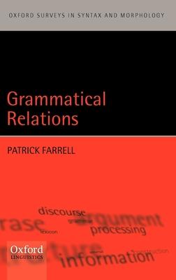 Grammatical Relations - Farrell, Patrick
