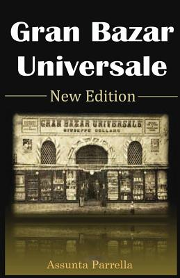 Gran Bazar Universale New Edition - Parrella, Assunta, and Daniels, Anthony a (Editor)