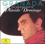 Granada: The Greatest Hits of Pl�cido Domingo