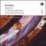 Granados: Goyescas; 12 Danzas españolas; 6 Escenas románticas