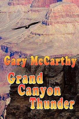 Grand Canyon Thunder - McCarthy, Gary