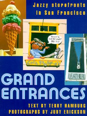 Grand Entrances - Hamburg, Terry, and Erickson, Judy (Photographer)