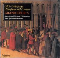 Grand Tour - David Staff (cornet); His Majestys Sagbutts and Cornetts; Jeremy West (cornet); Timothy Roberts (harpsichord);...