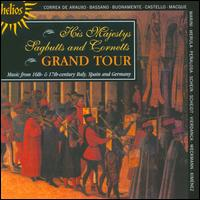 Grand Tour - David Staff (cornet); His Majestys Sagbutts and Cornetts; Jeremy West (cornet); Timothy Roberts (harpsichord)