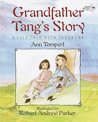 Grandfather Tang's Story - Tompert, Ann