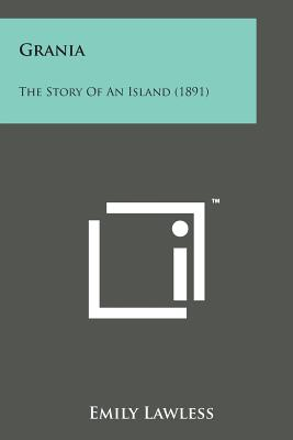 Grania: The Story of an Island (1891) - Lawless, Emily