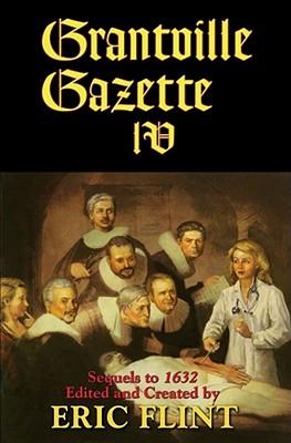 Grantville Gazette IV - Flint, Eric