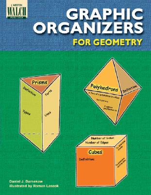 Graphic Organizers for Geometry - Walch Publishing (Creator)