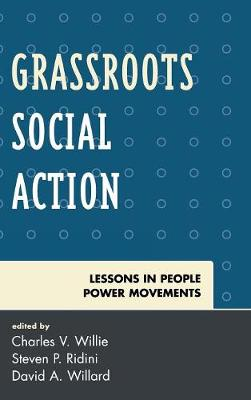 Grassroots Social Action: Lessons in People Power Movements - Willie, Charles V (Editor)