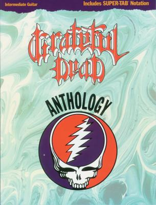 Grateful Dead -- Anthology: Intermediate Guitar/Tab - Grateful, Dead, and Grateful Dead