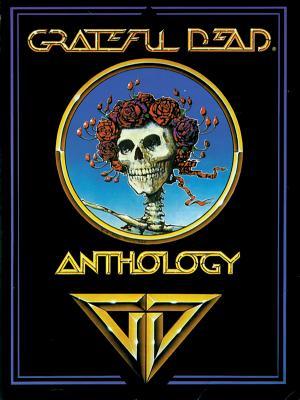 Grateful Dead -- Anthology: Piano/Vocal/Chords - Grateful Dead