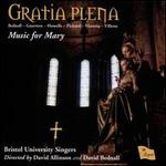 Gratia Plena: Music for Mary